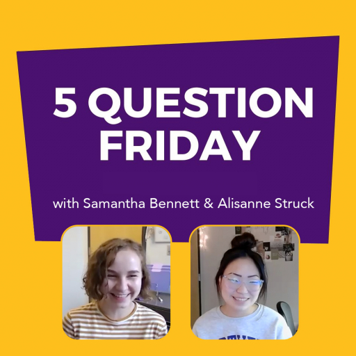 #FiveQuestionFriday with Samantha Bennett and Alisanne Struck