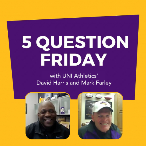 #FiveQuestionFriday with UNI Athletics' David Harris and Mark Farley