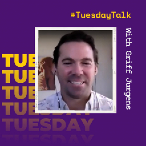 Tuesday Talk with Griff Jurgens