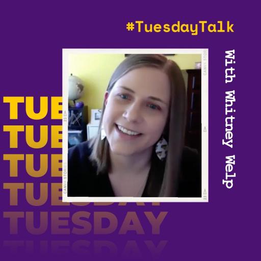 #TuesdayTalk with Whitney Welp