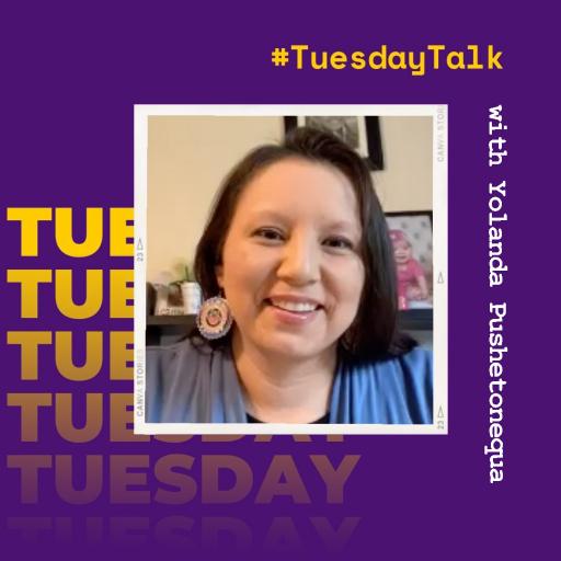 #TuesdayTalk with Yolanda Pushetonequa, '01, member of Meskwaki Nation